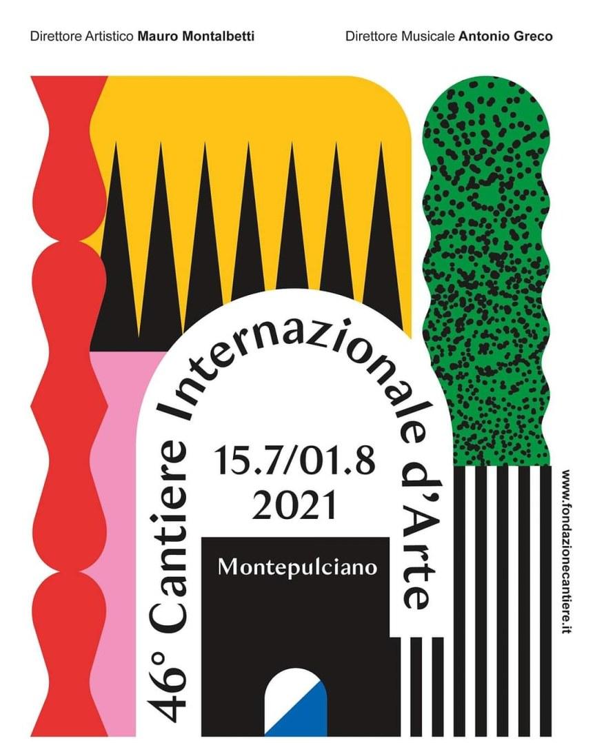Provincia di Siena: Al via il 46º Cantiere Internazionale d'Arte diMontepulciano