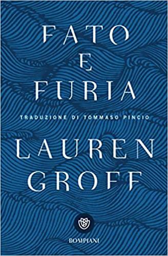 Siena, Lastredilibri: Fato e Furia di LaurenGroff