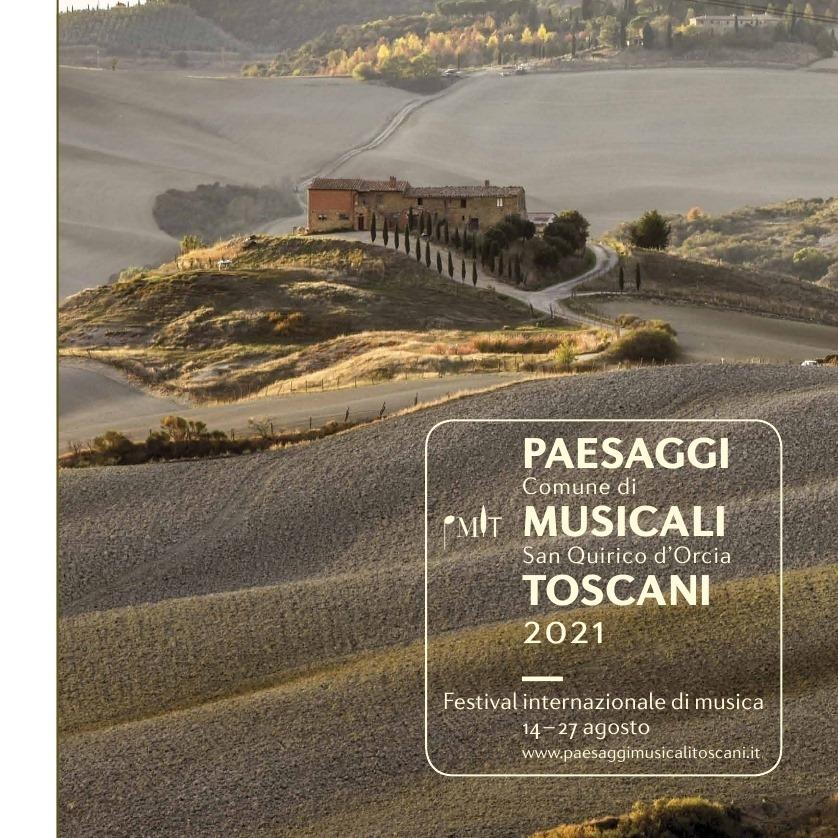 """Provincia di Siena: San Quirico d'Orcia, al via l'edizione 2021 di """"Paesaggi MusicaliToscani"""""""