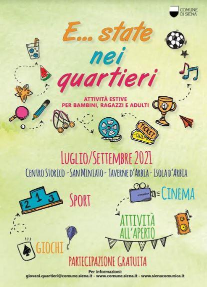 Siena, Dal 12 al 19 luglio, E… state nei quartieri: Nuovo appuntamentosettimanale