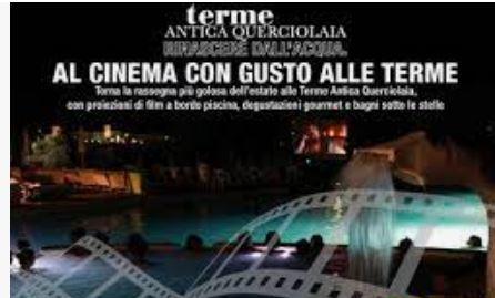 Provincia di Siena: Terme Antica Querciolaia, domani la prima serata del cinema a bordopiscina