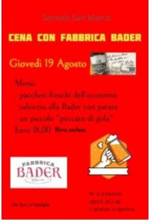 "Siena, Società San Marco: 19/08 Ristorante ""Fabbrica Bader"" all'Oliveta"