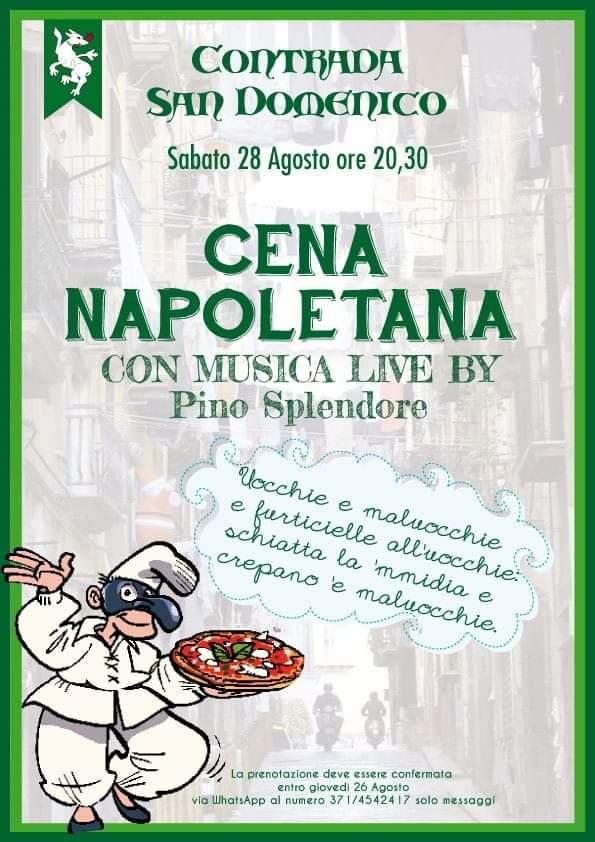 Palio di Legnano, Contrada San Domenico: 28/08 CenaNapoletana