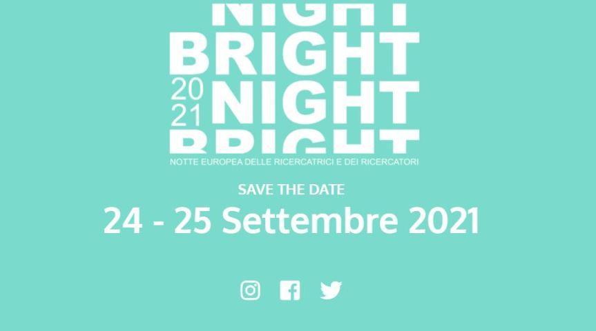 """Siena, """"Bright Night 2021"""": Il 24/25 Settembre torna la Notte deiRicercatori"""