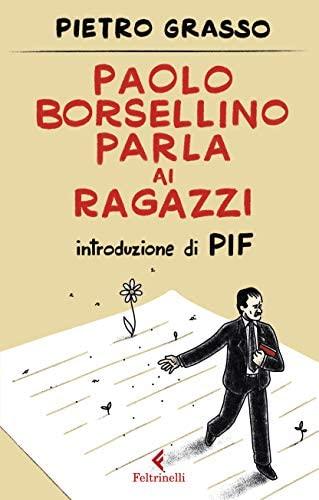 """Provincia di Siena: Pietro Grasso a Suvignano con il suo libro """"Paolo Borsellino parla airagazzi"""""""