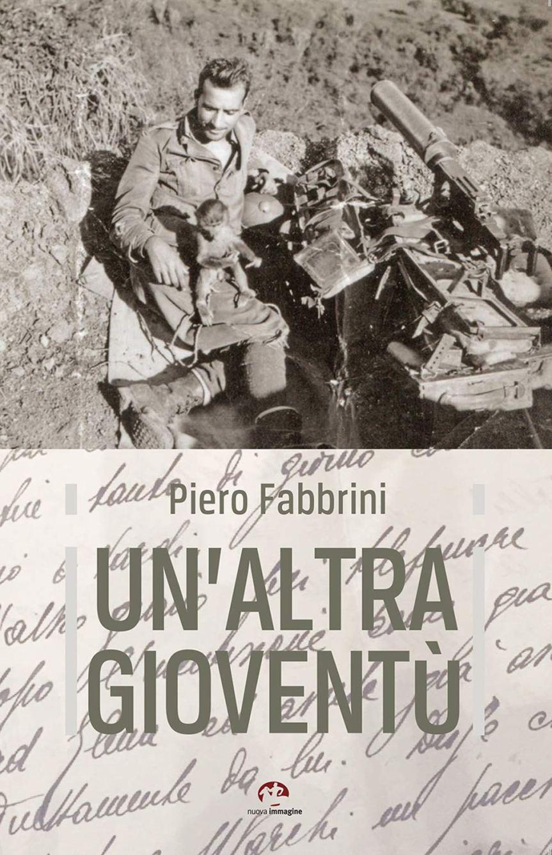 """Siena: """"Un'altra gioventù"""", presentato il libro di PetroFabbrini"""