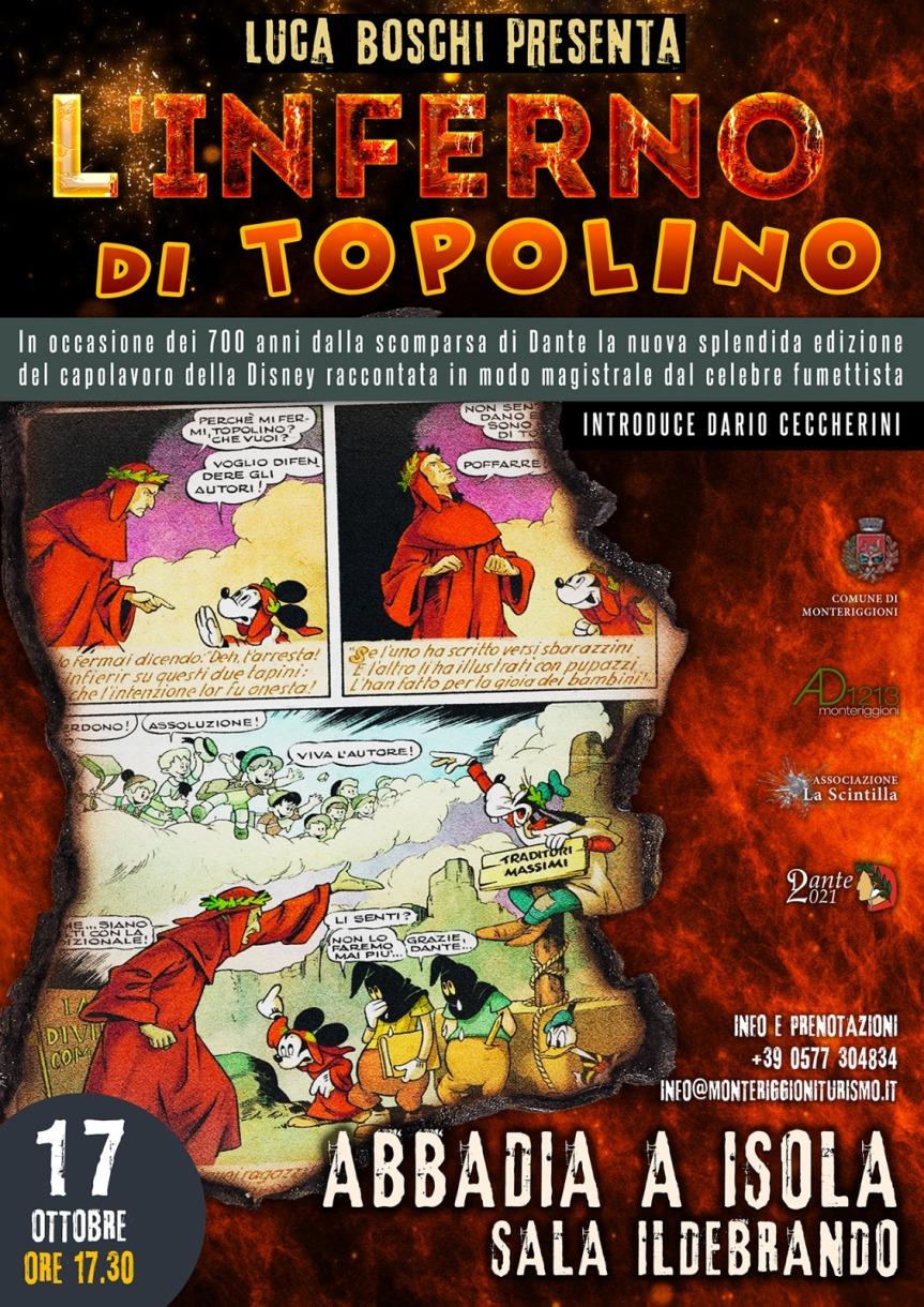 Provincia di Siena, L'Inferno di Topolino: A Monteriggioni la cultura non si fermamai