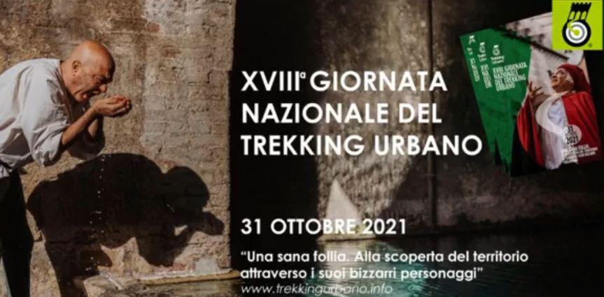"""Siena, Torna la Giornata nazionale del Trekking Urbano: """"Una sana follia. Alla scoperta del territorio attraverso i suoi bizzarripersonaggi"""""""