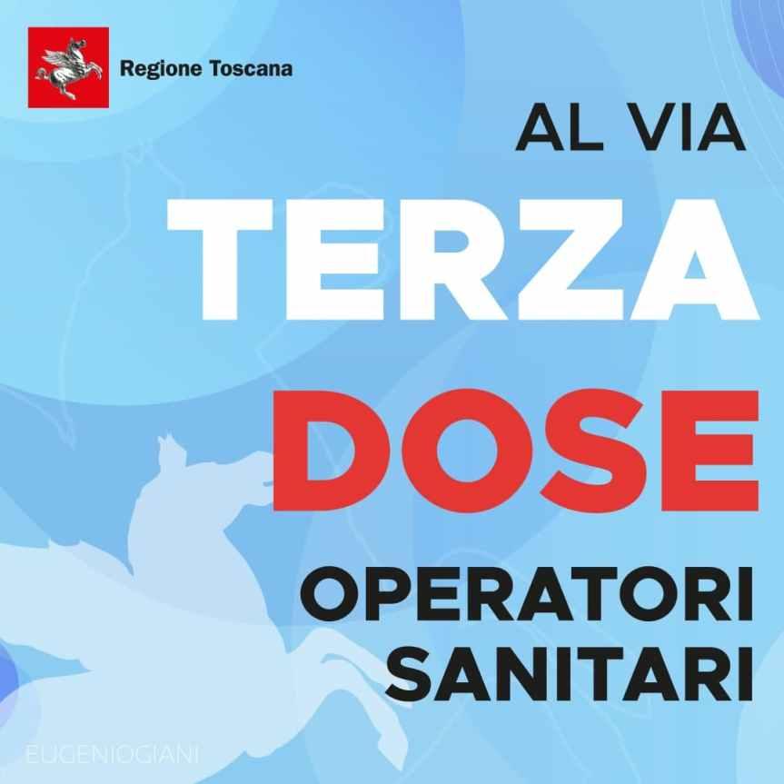 Toscana: Oggi 11/10 Al via prenotazione terza dose vaccino  per operatorisanitari