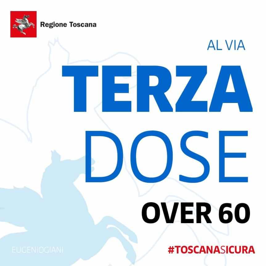 Toscana: Gli Over 60 possono prenotare la terza dose del vaccino antiCovid